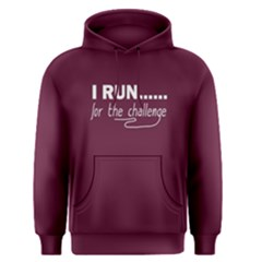 I run for the challenge - Men s Pullover Hoodie by FunnySaying