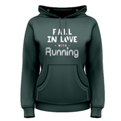 Fall In Love With Running   Women s Pullover Hoodie