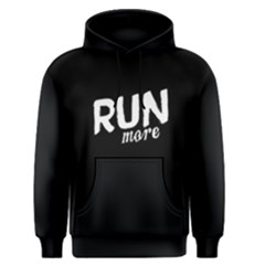 Run more - Men s Pullover Hoodie by FunnySaying
