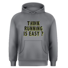 Think running is easy ? - Men s Pullover Hoodie by Project01