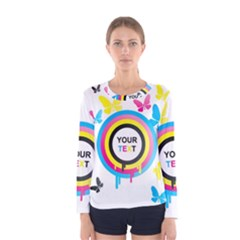 Colorful Butterfly Rainbow Circle Animals Fly Pink Yellow Black Blue Text Women s Long Sleeve Tee