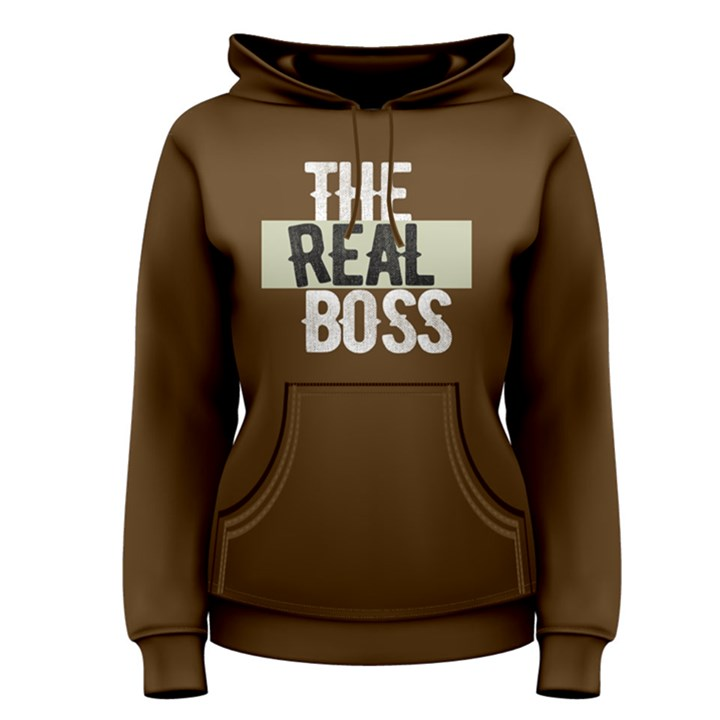 The real boss - Women s Pullover Hoodie