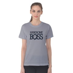 Handsome Boss   Women s Cotton Tee by FunnySaying