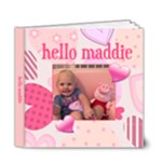 hello maddie book - 6x6 Deluxe Photo Book (20 pages)
