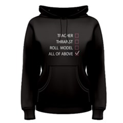 Black Teacher Is All Of Above  Women s Pullover Hoodie by FunnySaying