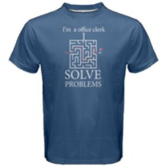 Blue I m A Office Clerk, I Solve Problems Men s Cotton Tee