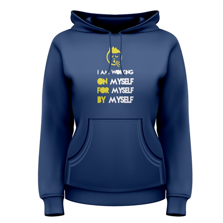 Blue i am working on myself, for myself, by myself Women s Pullover Hoodie