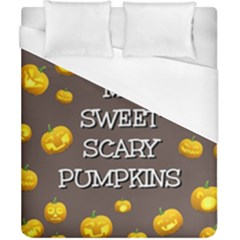 Scary Sweet Funny Cute Pumpkins Hallowen Ecard Duvet Cover (california King Size) by Amaryn4rt