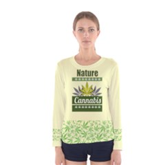 Cannabis Women s Long Sleeve Tee