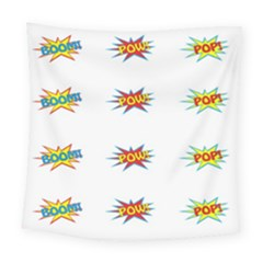 Boom Pow Pop Sign Square Tapestry (large) by Alisyart