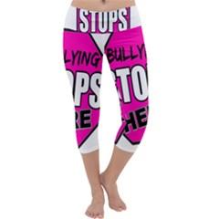 Bullying Stops Here Pink Sign Capri Yoga Leggings by Alisyart