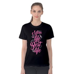 Black Mom Life Is The Best Life Women s Cotton Tee by ThinkOutisdeTheBox