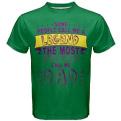 Green & Purple Call Me Legend Most Important Dad Men s Cotton Tee by raystore123