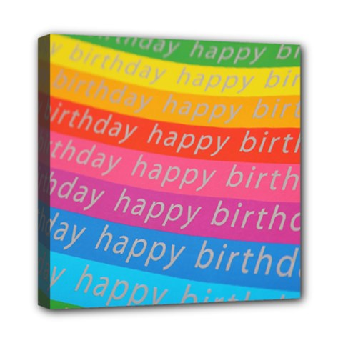 Colorful Happy Birthday Wallpaper Mini Canvas 8  X 8  by Simbadda