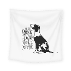 Dog Person Square Tapestry (small) by Valentinaart