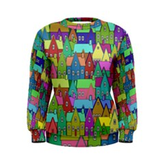 Neighborhood In Color Women s Sweatshirt