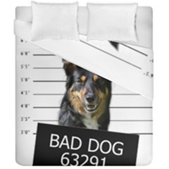Bad Dog Duvet Cover Double Side (california King Size) by Valentinaart