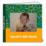 Sarah s ABC Book - 8x8 Photo Book (30 pages)