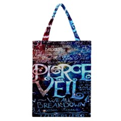 Pierce The Veil Quote Galaxy Nebula Classic Tote Bag by Onesevenart