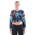 Pierce The Veil Quote Galaxy Nebula Cropped Sweatshirt
