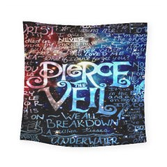 Pierce The Veil Quote Galaxy Nebula Square Tapestry (small) by Onesevenart