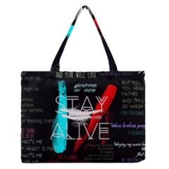 Twenty One Pilots Stay Alive Song Lyrics Quotes Medium Zipper Tote Bag by Onesevenart