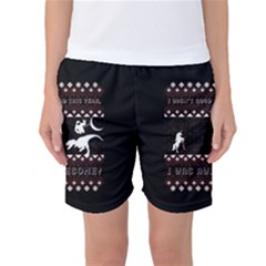 I Wasn t Good This Year, I Was Awesome! Ugly Holiday Christmas Black Background Women s Basketball Shorts by Onesevenart