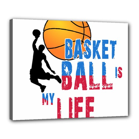 Basketball Is My Life Canvas 20  X 16  by Valentinaart