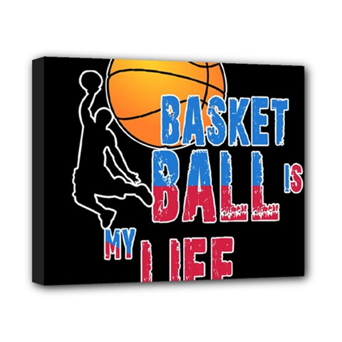 Basketball is my life Canvas 10  x 8