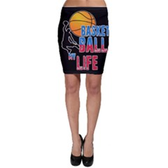 Basketball is my life Bodycon Skirt