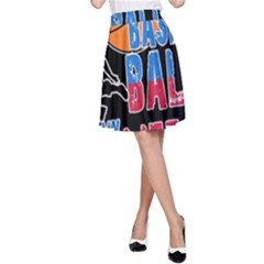 Basketball is my life A-Line Skirt