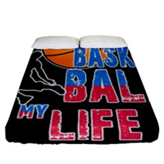 Basketball is my life Fitted Sheet (Queen Size)