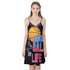 Basketball is my life Camis Nightgown