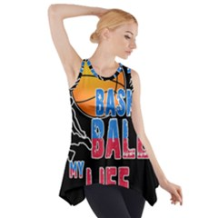 Basketball is my life Side Drop Tank Tunic