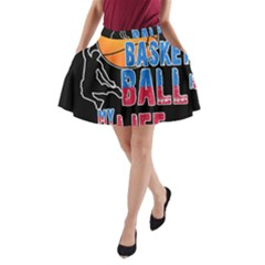 Basketball is my life A-Line Pocket Skirt