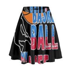 Basketball is my life High Waist Skirt