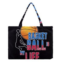 Basketball is my life Medium Tote Bag