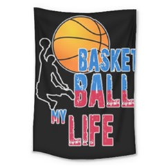 Basketball is my life Large Tapestry