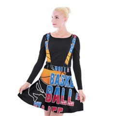 Basketball is my life Suspender Skater Skirt