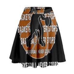Basketball Never Stops High Waist Skirt by Valentinaart