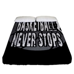 Basketball Never Stops Fitted Sheet (queen Size)