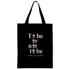 To Be Or Not To Be Zipper Classic Tote Bag by Valentinaart