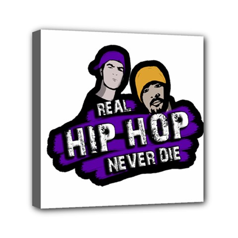 Real Hip Hop Never Die Mini Canvas 6  X 6  by Valentinaart
