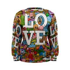 Doodle Art Love Doodles Women s Sweatshirt