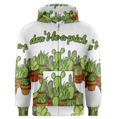 Cactus   Dont Be A Prick Men s Zipper Hoodie by Valentinaart