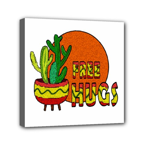 Cactus   Free Hugs Mini Canvas 6  X 6  by Valentinaart