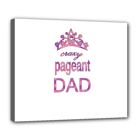 Crazy Pageant Dad Deluxe Canvas 24  X 20   by Valentinaart