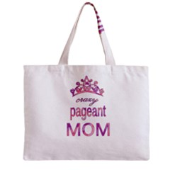Crazy Pageant Mom Zipper Mini Tote Bag by Valentinaart