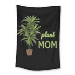 Plant Mom Small Tapestry by Valentinaart