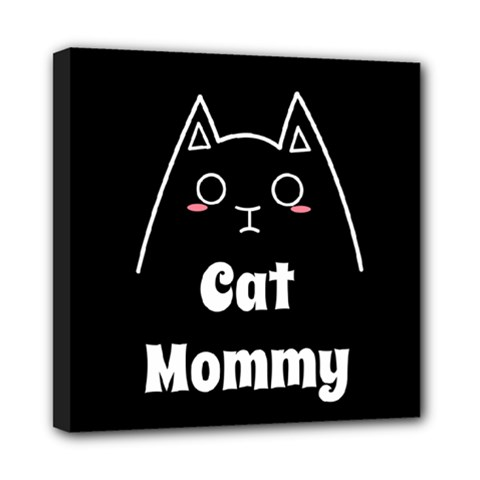 Love My Cat Mommy Mini Canvas 8  X 8  by Catifornia